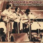 Mustard&#039;s Retreat - The First Album Plus