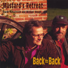 Mustard&#039;s Retreat - Back To Back