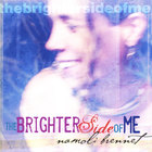 namoli brennet - The Brighter Side of Me