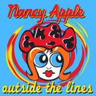 Nancy Apple - Outside the Lines
