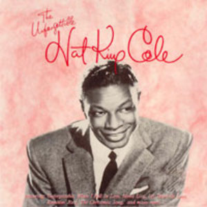 The Unforgettable Nat King Cole (UK)