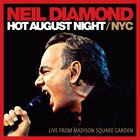 Neil Diamond - Hot August Nights / NYC CD1