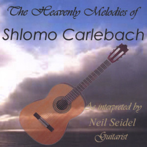 The Heavenly Melodies Of Shlomo Carlebach