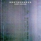New Order - Brotherhood