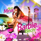 Nicki Minaj - Nicki Minaj Its Barbie Bitch! CD1