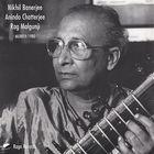 Nikhil Banerjee - Malgunji 1980