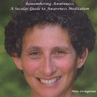 Nina Livingstone - Remembering Awareness:  A Secular Guide to Awareness Meditation
