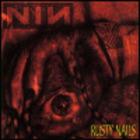 Nine Inch Nails - Rusty Nails