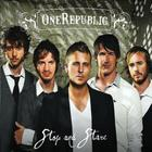 OneRepublic - Stop And Stare (CDS)
