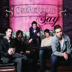 OneRepublic - Say (All i Need) (CDM)