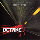 Octane (Original Soundtrack Score by Orbital)