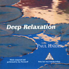 Paul Haider - Deep Relaxation