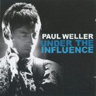 Paul Weller - Under The Influence