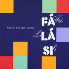 pedro filipe cunha - Fá, Lá, Si - Songs For Children