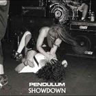 Pendulum - Showdown (CDM)