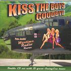 Pete Jacobs and his Wartime Radio Revue - Kiss The Boys Goodbye (2 CD Set)