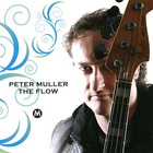 Peter Muller - The Flow