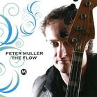 Peter Muller - The Flow