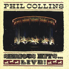 Phil Collins - Serious Hits ... Live !