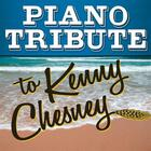 Kenny Chesney Piano Tribute