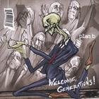 Plan B - Welcome, Generations!