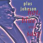 Plas Johnson - Hot, Blue And Saxy