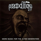 The Prodigy - More Music For The Jilted Generation CD1