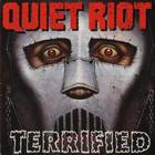 Quiet Riot - Terrified