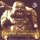 Ragani - Om Mani Padme Om [Single Release]