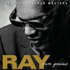 Ray Charles - Rare Genius: The Undiscovered Masters