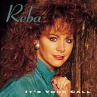 Reba Mcentire - It's Your Call