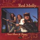 Red Molly - Never Been to Vegas