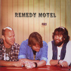 Remedy Motel - Remedy Motel