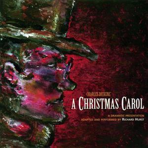 Charles Dickens' A Christmas Carol: A Dramatic Presentation