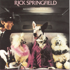 Rick Springfield - Success Hasn't Spoiled Me