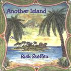 Rick Steffen - Another Island