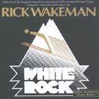Rick Wakeman - White Rock