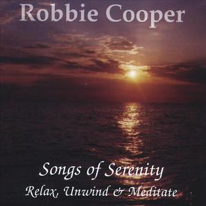 Songs Of Serenity, Relax Unwind And Meditate