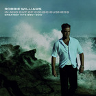 Robbie Williams - In And Out Of Consciousness: The Greatest Hits 1990–2010 CD3