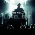 Robbie Williams - Lovelight Remixes (CDS)