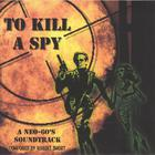 robert short - To Kill a Spy