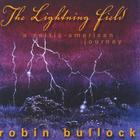 Robin Bullock - The Lightning Field