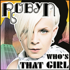 Robyn - Who's That Girl (CDM)