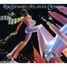 Rod Stewart - Atlantic Crossing CD1