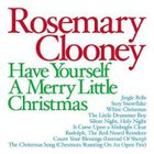 Rosemary Clooney - Have Yourself a Merry Little Christmas