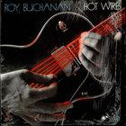 Roy Buchanan - Hot Wires