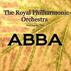 Royal Philharmonic Orchestra - RPO Perform the Hits of ABBA