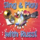 Russ - Sing And Play With Russ