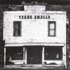 Russell Bartlett - Texas Smells