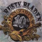 Rusty Bladen - Are You Happy Now? 10th Anniversary Reissue